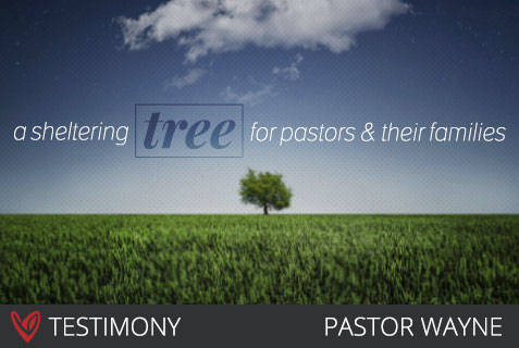 A Sheltering Tree for Pastors & Their Families – A Testimony