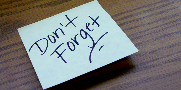 "Sticky note that says ""Don't Forget"""